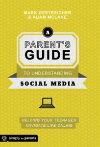A-Parent-s-Guide-to-Understanding-Social-Media-Oestreicher-Mark-9780764484636