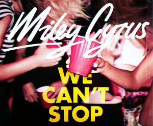 Miley_WeCantStop